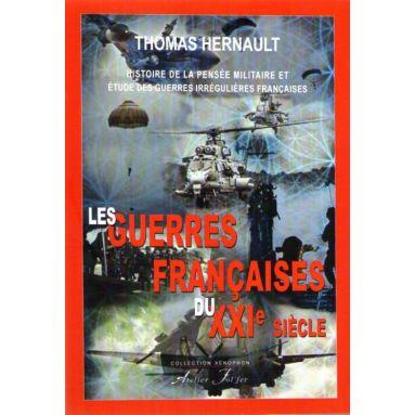 Les guerres françaises au XXI° siècle