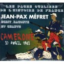 Jean-Pax Méfret écrit, raconte et chante Camerone 30 avril 1863