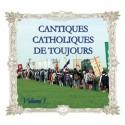Cantiques Catholiques de Toujours - Volume 1