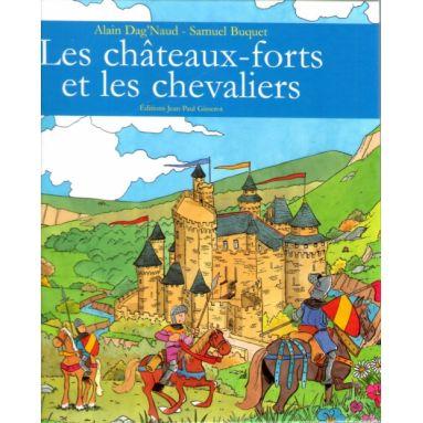 Les châteaux-forts et les chevaliers