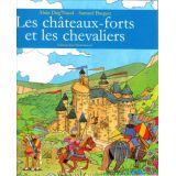 Les châteaux forts et les chevaliers