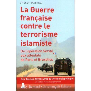 La Guerre française contre le terrorisme islamiste