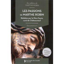 Les passions de Marthe Robin