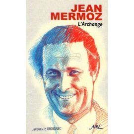 Jean Mermoz l'archange
