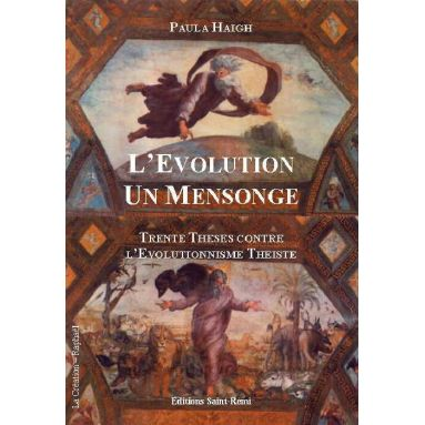 L'Evolution un mensonge