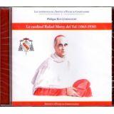 Le cardinal Rafaël Merry del Val 1865-1930