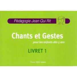 Chants et gestes Livret 1 avec CD