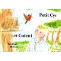 Petit Cyr et Cuicui
