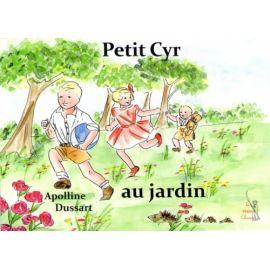 Petit Cyr au jardin