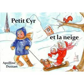 Petit Cyr et la neige