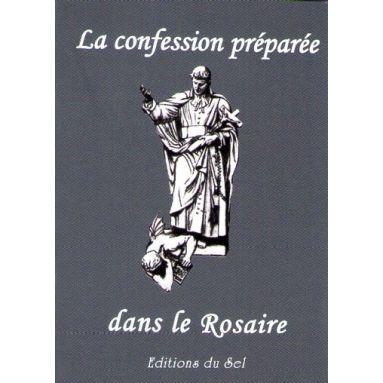 La confession préparée dans le rosaire
