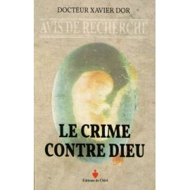 Le crime contre Dieu