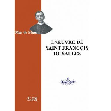L'œuvre de saint François de Salles
