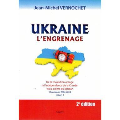 Ukraine l'engrenage