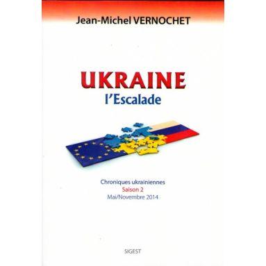 Ukraine l'escalade