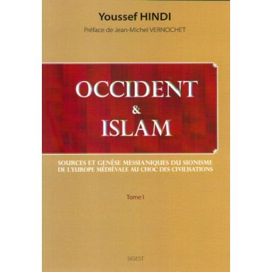 Occident et Islam - Tome 1