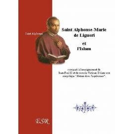 Saint Alphonse et l'Islam comparé à l'enseignement de Jean-Paul II et de Vatican II...