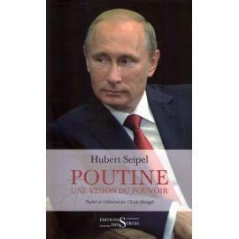 Poutine une vision du pouvoir
