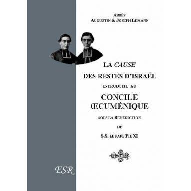 La Cause des Restes d'Israël introduites au Concile œcuménique