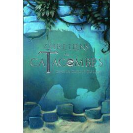 Chrétiens des Catacombes 2