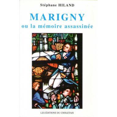 Marigny ou la mémoire assassinée
