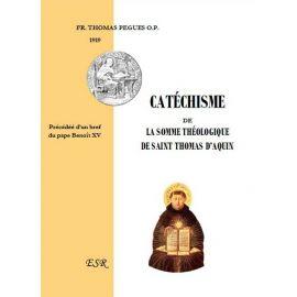 Catéchisme de la Somme Théologique de Saint Thomas d'Aquin