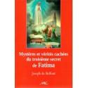 Mystères et Vérités cachées du Troisième Secret de Fatima