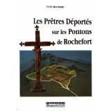 Les Prêtres déportés sur les Pontons de Rochefort