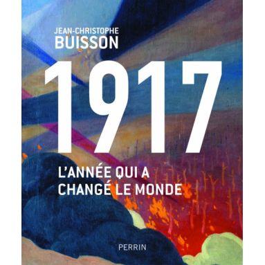 1917 l'année qui a changé le monde