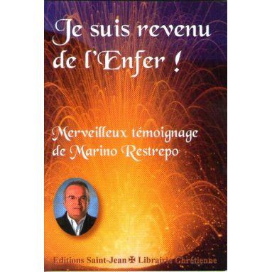 Marino Restrepo : Je suis revenu de l'enfer | Livres en famille