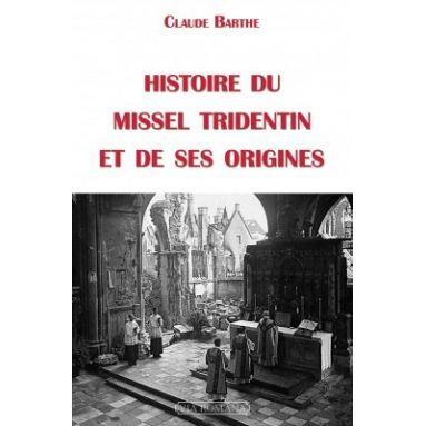 Histoire du missel tridentin et de ses origines