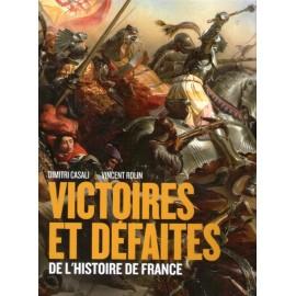 Victoires et défaites de l'histoire de France