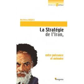 La Stratégie de l'Iran