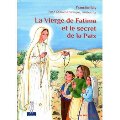 La Vierge de Fatima et le secret de la paix