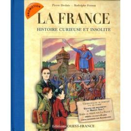 La France histoire curieuse et insolite