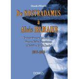 De Nostradamus à Aloïs Irlmaier