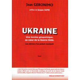 Ukraine une bombe géopolitique au cœur de la Guerre tiède