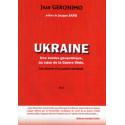 Ukraine une bombe géopolitique au coeur de la Guerre tiède