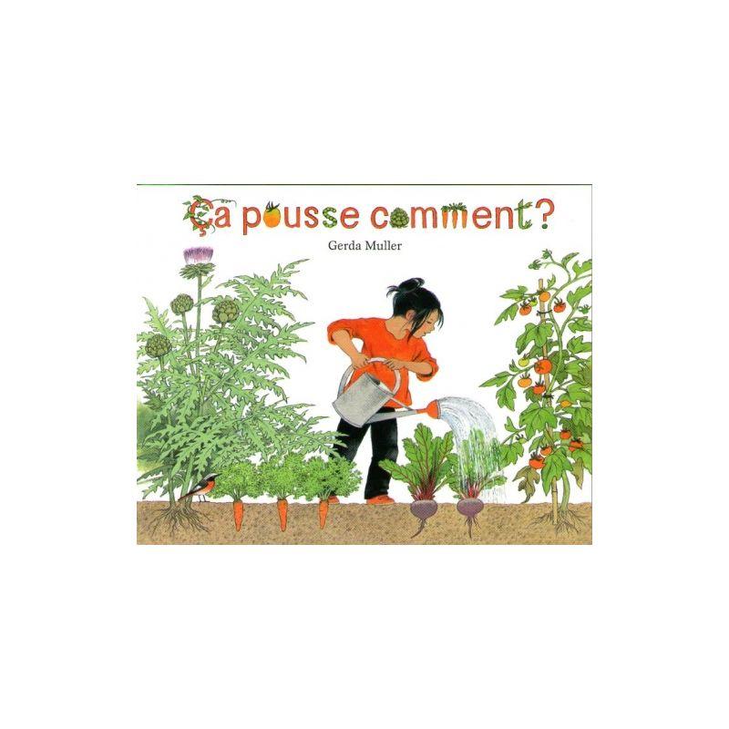 Gerda muller ca pousse comment livres en famille - Comment pousse l ananas ...