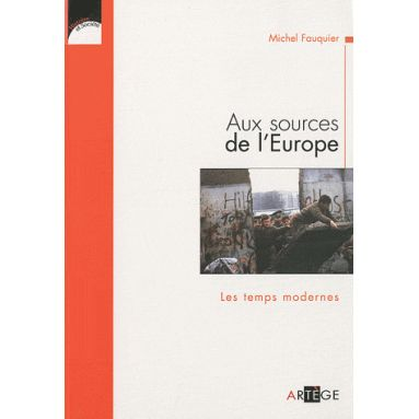 Aux sources de l'Europe