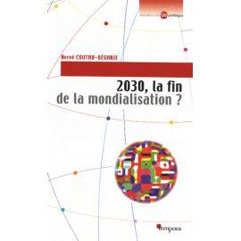 2030 la fin de la mondialisation ?