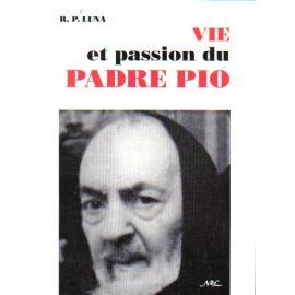 Vie et passion du Padre Pio