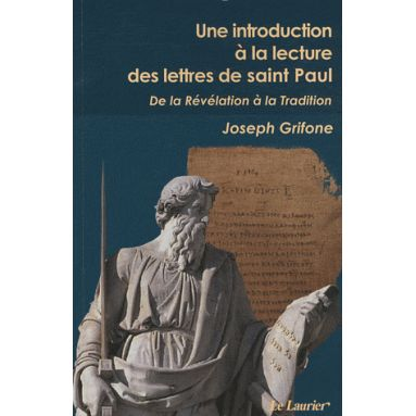 Une introduction à la lecture des Lettres de saint Paul