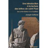 Une introduction à la lecture des Lettres de saint Paul