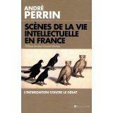 Scènes de la vie intellectuelle en France