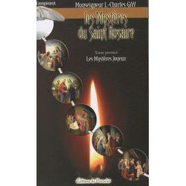 Les Mystères du Saint Rosaire Tome 1
