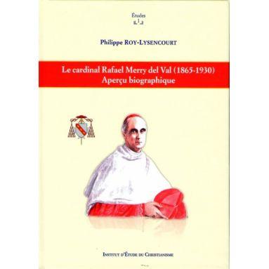 Le cardinal Rafael Merry del Valle 1865 - 1930