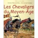 Les chevaliers du Moyen Age