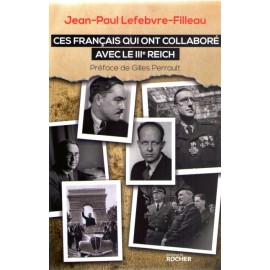 Ces français qui ont collaboré avec le III° Riech