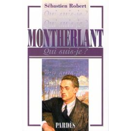 Montherlant 1895 - 1972